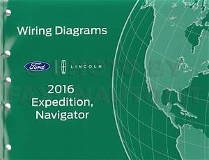 2016 Ford Expedition Lincoln Navigator Wiring Diagram Manual Original