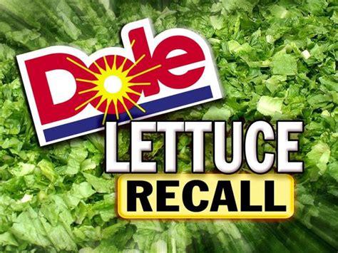 Let Us Recall Dole Lettuce Recalls