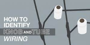 How To Identify Knob And Tube Wiring