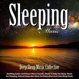 Listen Free to Deep Sleep Music Collective - Music and ...