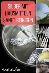 Silber Reinigen Hausmittel : silber mit hausmitteln reinigen beste tipps putzmittel ~ Watch28wear.com Haus und Dekorationen
