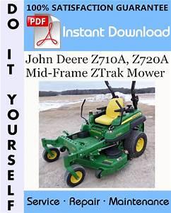 John Deere Z710a  Z720a Mid