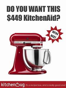 Join for Kitchenbug for a chance to win a $449 Kitchenaid ...
