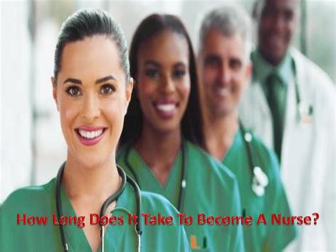 how does it take to become a 654 | how long does it take to become a nurse 1 638