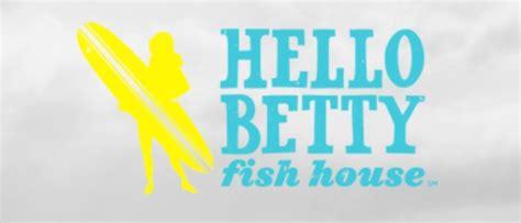 hello bett hello betty fish house in oceanside california family