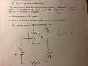 Solved  The Circuit Diagram Shown Below Has A Battery With