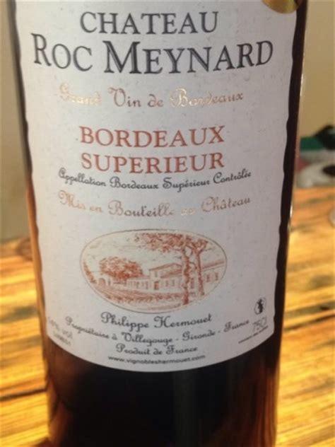 chateau roc meynard bordeaux superieur  wine info