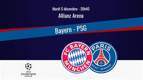 Match : Bayern Munich/PSG, diffusion, commentateurs et ...