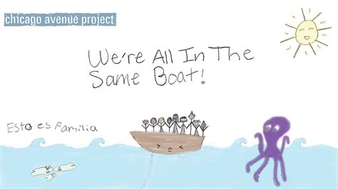Same Boat by Chicago Avenue Project We Re All In The Same Boat
