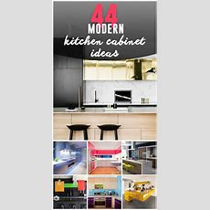 44 Best Ideas Of Modern Kitchen Cabinets For 2019