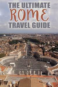 The Ultimate Rome Travel Guide The Blonde Abroad