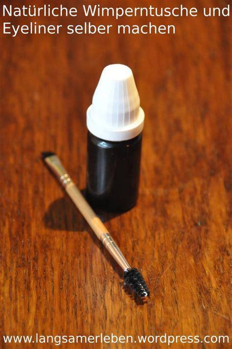 natuerliche wimperntusche und eyeliner selber machen