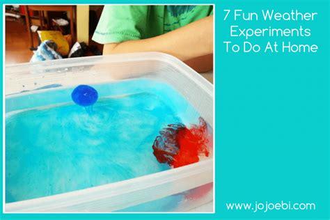 fun weather experiments    home jojoebi