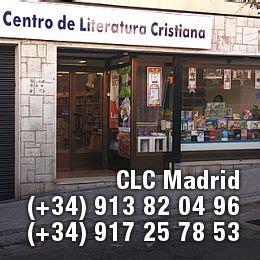Clc Libreria Cristiana by Clc Madrid Librerias Cristianas Libreria Cristiana