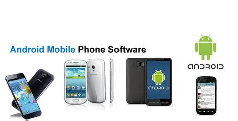 Android Mobile Software android software in india android mobile software
