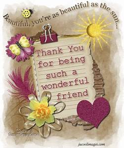 Thank You For B... Friendship Wonderful Quotes