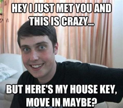 This Is Crazy Meme - obsessed and crazy boyfriend memes sayingimages com