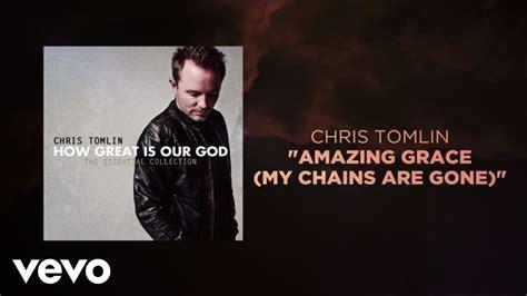 Amazing Grace (my Chains Are Gone) (lyrics