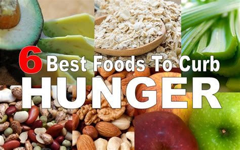 hunger foods 6 best foods to curb hunger
