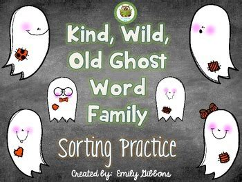 word family sort kind wild  ghost words  emily