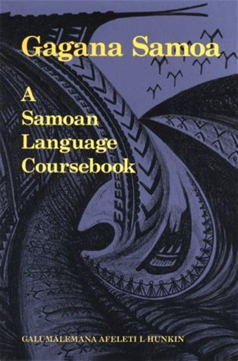 gagana samoa  samoan language coursebook  galumalemana  hunkin