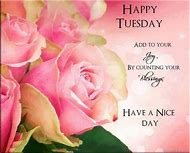 Happy Tuesday Blessings Quotes