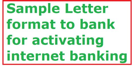 sample letter format  bank  activating internet