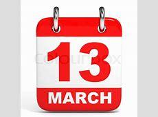 Calendar on white background 13 March 3D illustration