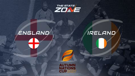 2020 Autumn Nations Cup – England vs Ireland Preview ...