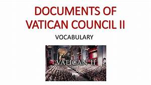 documents of vatican council ii With documents vatican ii summary