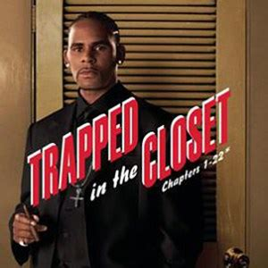 Trapped In The Closet Mp3 Free by R Trapped In The Closet Chapters 1 22 Buzznadia