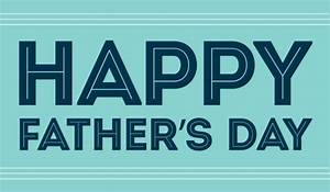 Happy Father's Day To Dads Of All Types Today! – The Tony ...