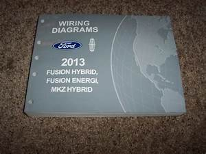 2013 Ford Fusion Energi Electrical Wiring Diagram Manual