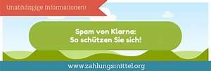 Rechnung Von Klarna : falsche rechnung von klarna vorsicht spam ~ Haus.voiturepedia.club Haus und Dekorationen