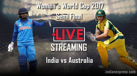 India Vs Australia Live Online Streaming, Icc Women's World Cup Semi-final