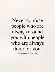 Quote Of The Day: Never Confuse People Who Are Always ...