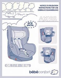 Housse Siege Auto Bebe Confort Axiss : mode d 39 emploi bebe confort axiss up si ge auto trouver une solution un probl me bebe confort ~ Melissatoandfro.com Idées de Décoration