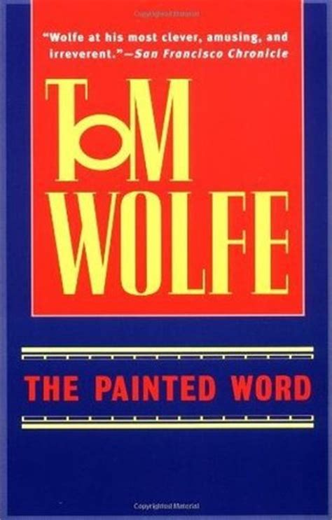 painted word  tom wolfe