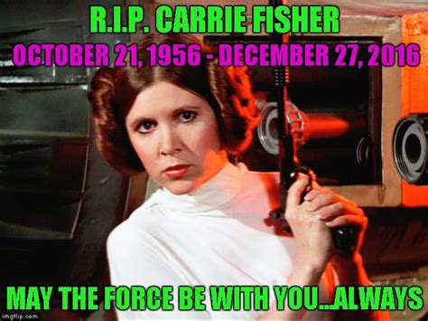 Carrie Fisher Memes - carrie fisher imgflip