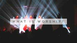 the purpose promise of worship word of bible