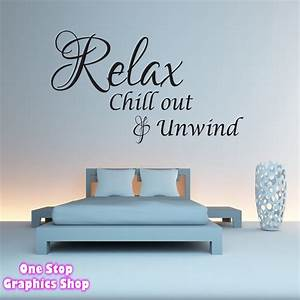 Quote wall stickers for bedrooms : Relax chillout and unwind wall quote sticker bedroom