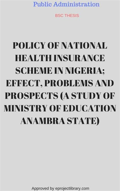The company offers a wide range of health insurance products to satisfy the different needs of customers. National Health Insurance Scheme Policy in Nigeria; Effect, Problem & Prospect