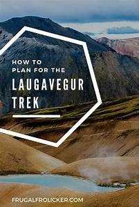 Laugavegur Trail Iceland  Everything You Need To Know