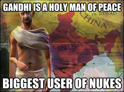 Civilization 5 Memes - nuke the world with gandhi in sid meier s civilization vi