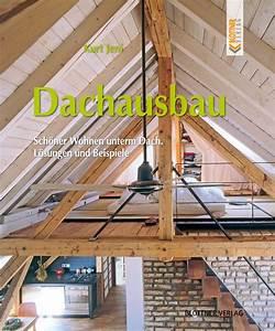Dachausbau Ideen Für Ausbau Umbau Und Aufstockung : weinbrenner buch shop ~ Lizthompson.info Haus und Dekorationen