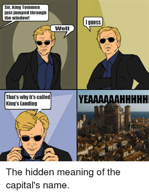 Origin Of The Word Meme - sir king tommen just jumped through the window well that s why it s called king s landing in i