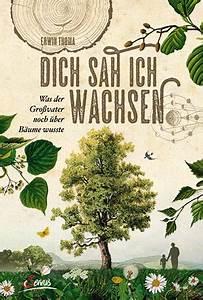 Holz Wachsen Bienenwachs : dich sah ich wachsen erwin thoma ~ Orissabook.com Haus und Dekorationen