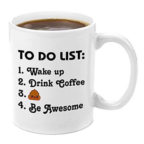 Even more so, cute coffee mug sayings are like superheroes. To Do List | Premium 11oz Coffee Mug Set - Fun Free Quotes ...