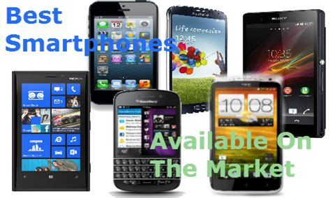 best smartphone on the market best smartphones available on the market techknol net