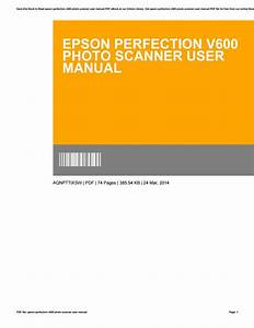 Epson Perfection V600 Photo Scanner User Manual By Ciara